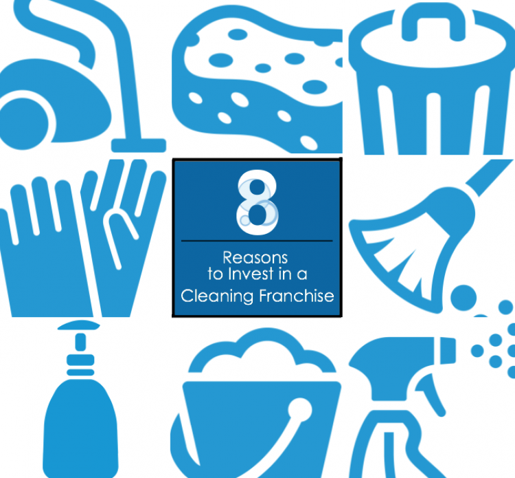 8 Reasons to Invest in a Cleaning Franchise